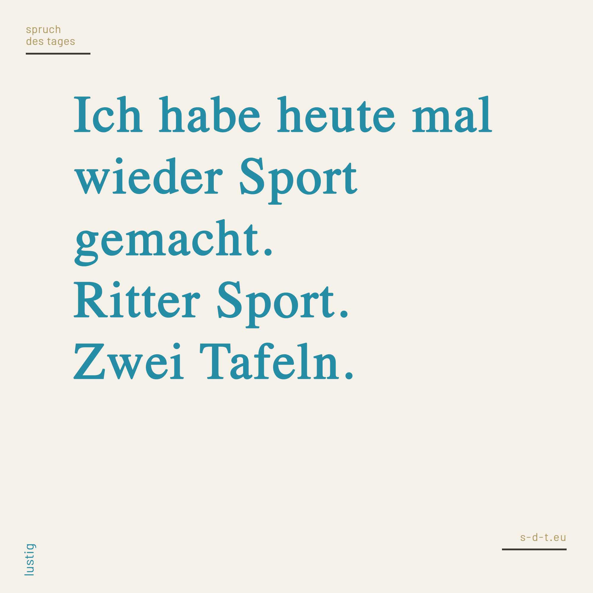 Ich Habe Heute Mal Wieder Sport Gemacht Ritter Sport Zwei Tafeln
