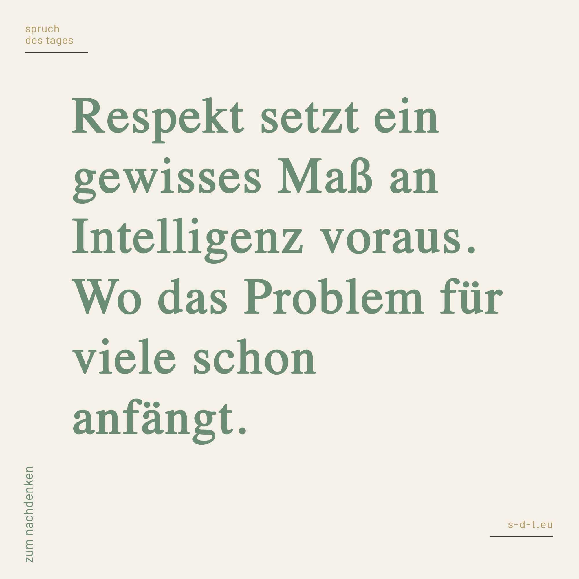 Sprüche anstand respekt
